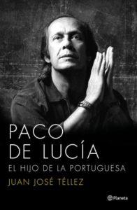 Paco de Lucía, el hijo de la portuguesa