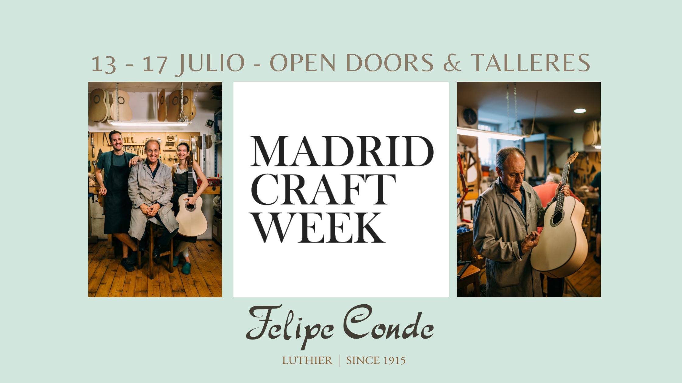 MAdrid Craft Week anuncio de actividades: talleres, charlas y open doors con Felipe Conde en su taller de Madrid.